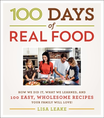 Optimized-100 Days of Real Food cookbook